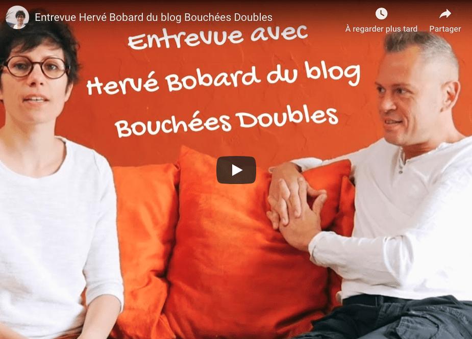 Cliquez ici pour voir cette interview d'Hervé Bobard, auteur du blog Bouchées Doubles